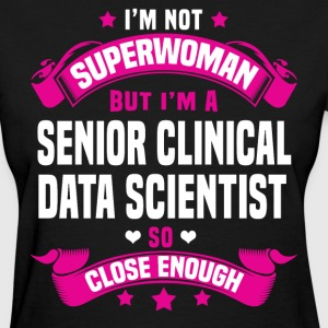 Senior Clinical Data Scientist Tshirt - Women's T-Shirt