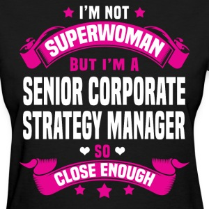 Senior Corporate Strategy Manager Tshirt - Women's T-Shirt
