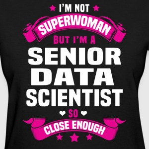 Senior Data Scientist Tshirt - Women's T-Shirt