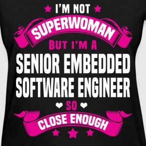 Senior Embedded Software Engineer Tshirt - Women's T-Shirt