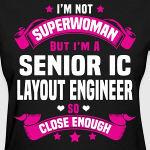 Senior IC Layout Engineer Tshirt - Women's T-Shirt