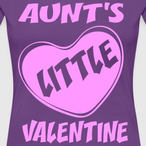 Aunts Little Valentine T-Shirts - Women's Premium T-Shirt