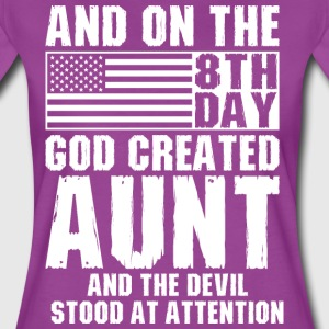 And On The 8th Day God Created Aunt And The Devil  T-Shirts - Women's Premium T-Shirt