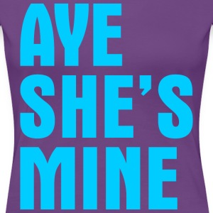 Aye Shes Mine T-Shirts - Women's Premium T-Shirt