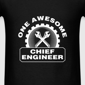 Chief Engineer - One Awesome Chief Engineer - Men's T-Shirt