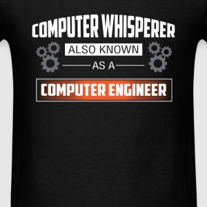 Computer engineer - Computer whisperer also known  - Men's T-Shirt