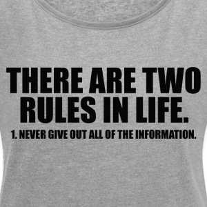 TWO RULES IN LIFE T-Shirts - Women´s Rolled Sleeve Boxy T-Shirt