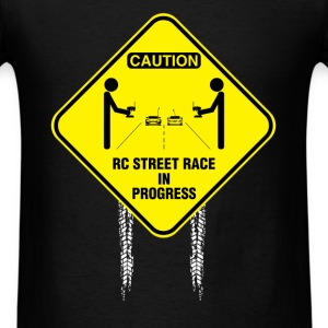 Rc cars - Caution RC street race in progress - Men's T-Shirt