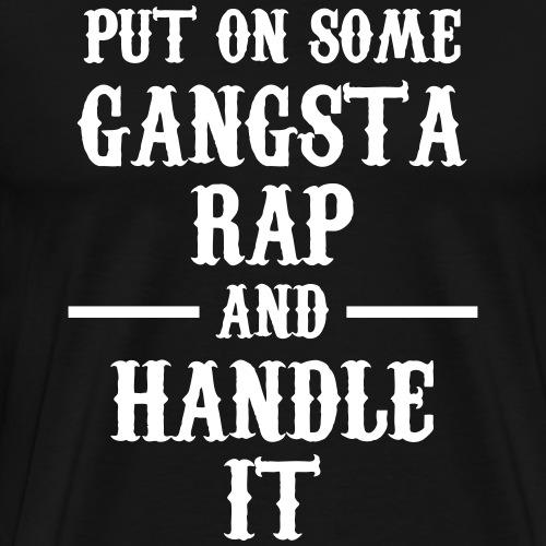 Put On Some Gangsta Rap