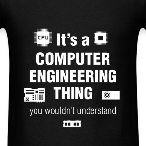 Computer engineer - It's a computer engineering th - Men's T-Shirt