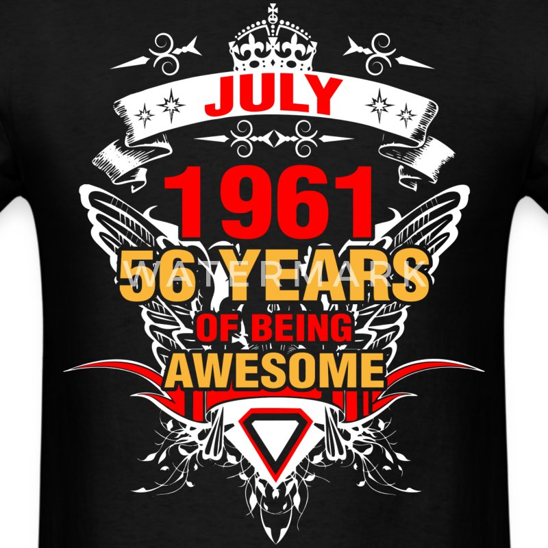 July 1961 56 Years of Being Awesome - Men's T-Shirt