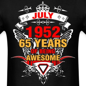 July 1952 65 Years of Being Awesome - Men's T-Shirt