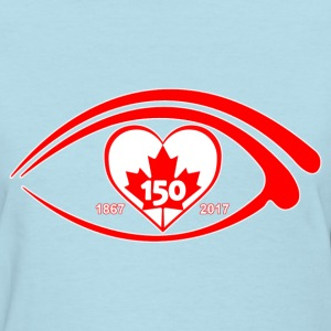 I EYE HEART LOVE CANADA 150  - Women's T-Shirt