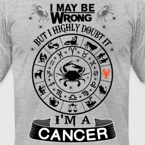 I AM A CANCER T-Shirts - Men's T-Shirt by American Apparel
