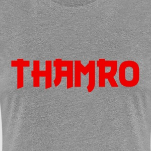 THAMRO Ladies Cut - Women's Premium T-Shirt