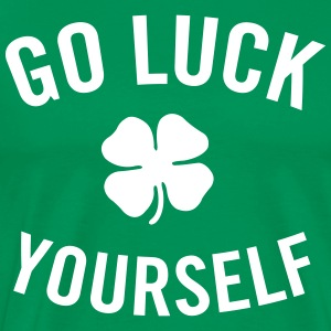 Go luck yourself T-Shirts - Men's Premium T-Shirt