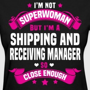 Shipping and Receiving Manager Tshirt - Women's T-Shirt