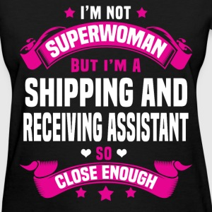 Shipping and Receiving Assistant Tshirt - Women's T-Shirt