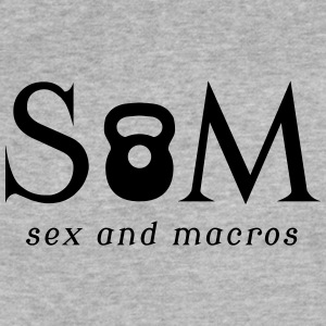 Sex & Macros - Fitted Cotton/Poly T-Shirt by Next Level