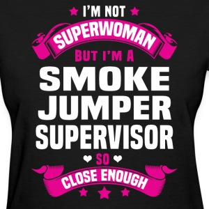 Smoke Jumper Supervisor Tshirt - Women's T-Shirt