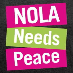 NOLA needs peace - Womens charcoal slouchy Tshirt - Women´s Rolled Sleeve Boxy T-Shirt