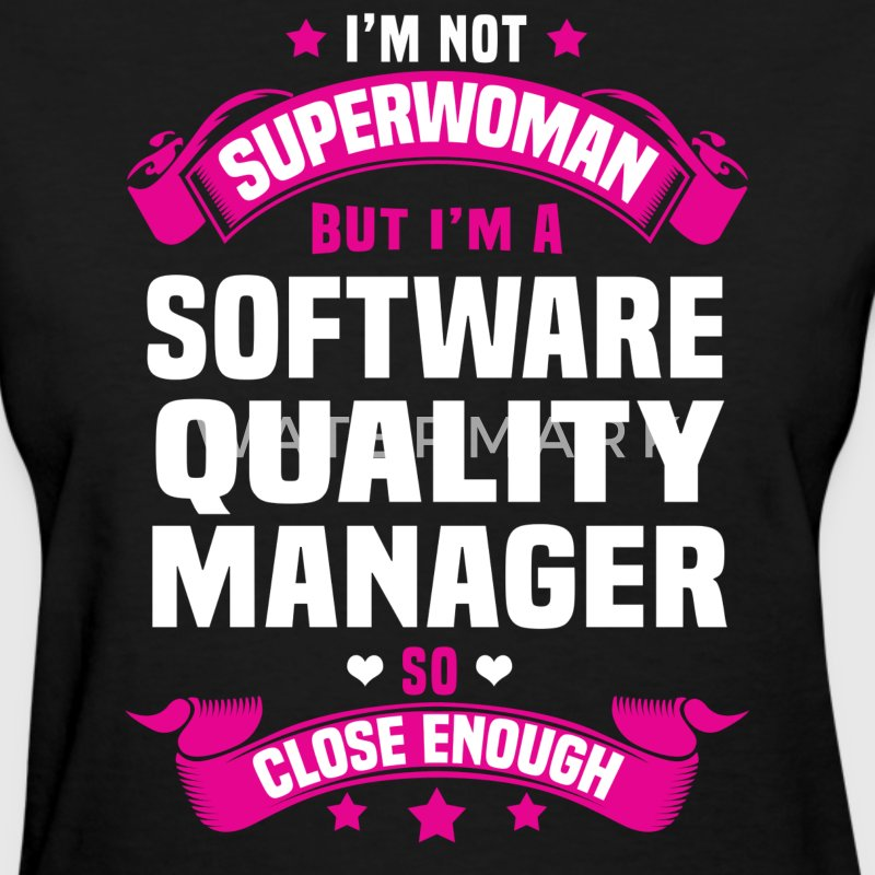 Software Quality Manager Tshirt - Women's T-Shirt