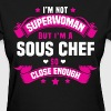 Sous Chef Tshirt - Women's T-Shirt