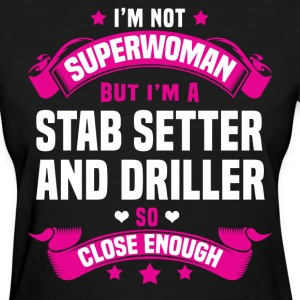 Stab Setter And Driller Tshirt - Women's T-Shirt