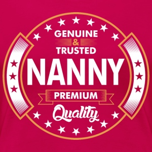 Genuine And Trusted Nanny Premium Quality T-Shirts - Women's Premium T-Shirt
