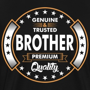 Genuine And Trusted Brother Premium Quality T-Shirts - Men's Premium T-Shirt