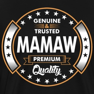 Genuine And Trusted Mamaw Premium Quality T-Shirts - Men's Premium T-Shirt