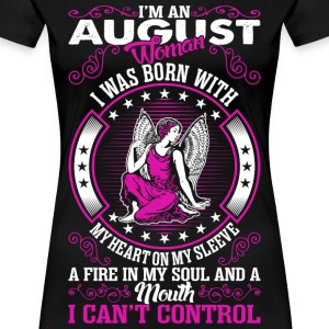 Im An August Woman T-Shirts - Women's Premium T-Shirt