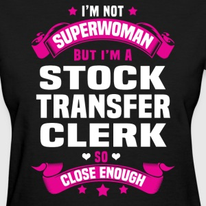 Stock Transfer Clerk Tshirt - Women's T-Shirt