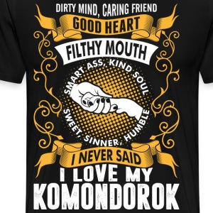 Caring Friend Good Heart I Love My Komondorok Dog T-Shirts - Men's Premium T-Shirt