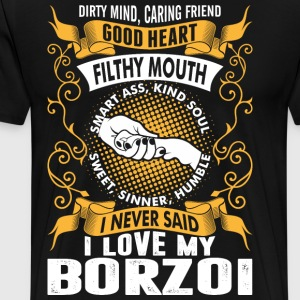 Caring Friend Good Heart I Love My Borzoi Dog T-Shirts - Men's Premium T-Shirt