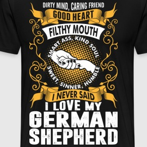 Caring Friend Good Heart I Love My German Shepherd T-Shirts - Men's Premium T-Shirt