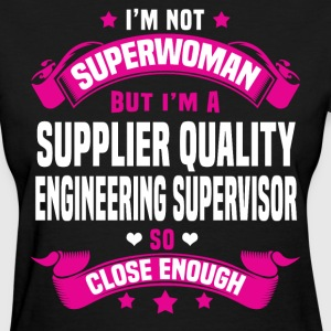 Supplier Quality Engineering Supervisor Tshirt - Women's T-Shirt