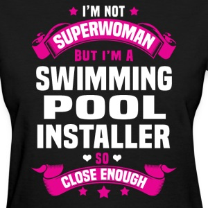 Swimming Pool Installer Tshirt - Women's T-Shirt