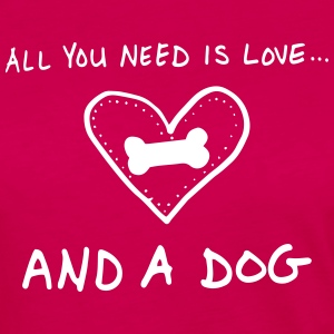 All You Need Is Love And A Dog Long Sleeve Shirts - Women's Premium Long Sleeve T-Shirt
