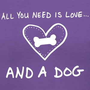 All You Need Is Love And A Dog T-Shirts - Women's V-Neck T-Shirt