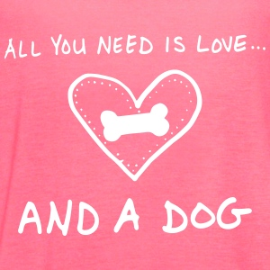 All You Need Is Love And A Dog Tanks - Women's Flowy Tank Top by Bella