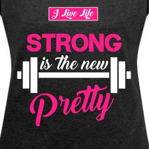 STRONG is the new Pretty gym and fitness style T-Shirts - Women´s Rolled Sleeve Boxy T-Shirt