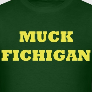 Muck Fichigan wolverines shirt  - Men's T-Shirt