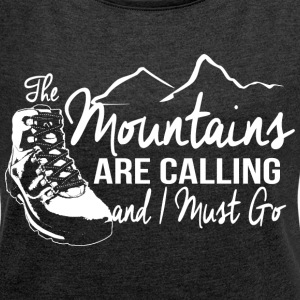 The Mountains Are Calling T-Shirts - Women´s Rolled Sleeve Boxy T-Shirt