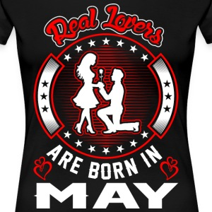 Real Lovers Are Born In May T-Shirts - Women's Premium T-Shirt
