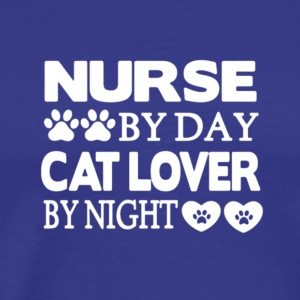 Nurse By Day Cat Lover By Night T Shirt - Men's Premium T-Shirt