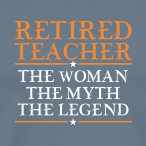 Proud Retired Teacher Women T Shirt - Men's Premium T-Shirt