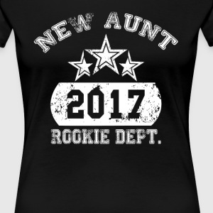 New Aunt 2017 Rookie Dept T-Shirts - Women's Premium T-Shirt