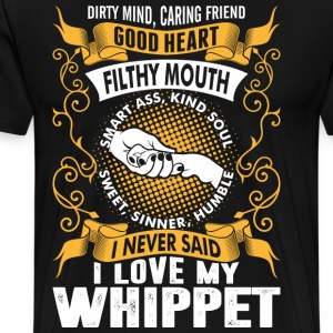 Caring Friend Good Heart I Love My Whippet Dog T-Shirts - Men's Premium T-Shirt