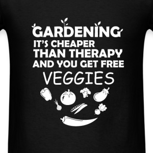 Gardening - Gardening it's cheaper than therapy an - Men's T-Shirt